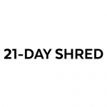 21-Day Shred Review